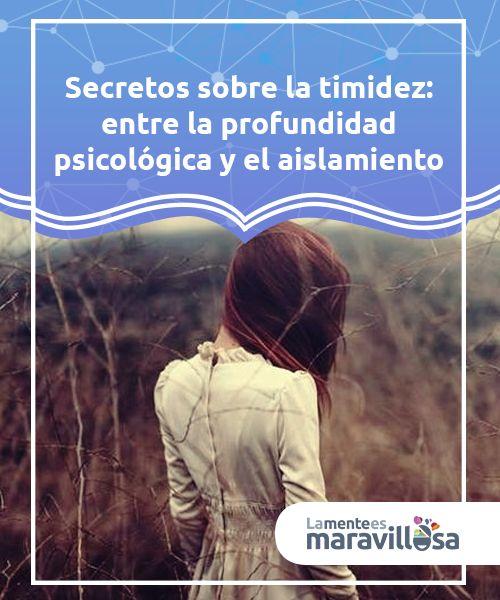 Secretos sobre la timidez: entre la profundidad psicológica y el aislamiento  Decía #Murakami que los ríos más profundos son los que #fluyen con mayor #tranquilidad. La timidez tiene casi los mismos trazos  #Psicologíadelapersonalidad