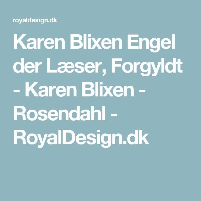 Karen Blixen Engel der Læser, Forgyldt - Karen Blixen - Rosendahl - RoyalDesign.dk