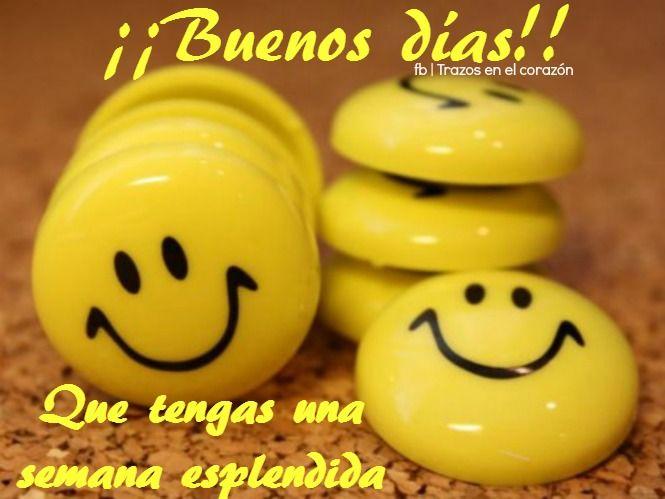 ¡¡Buenos días!! Que tengas una semana esplendida.  @trazosenelcorazon