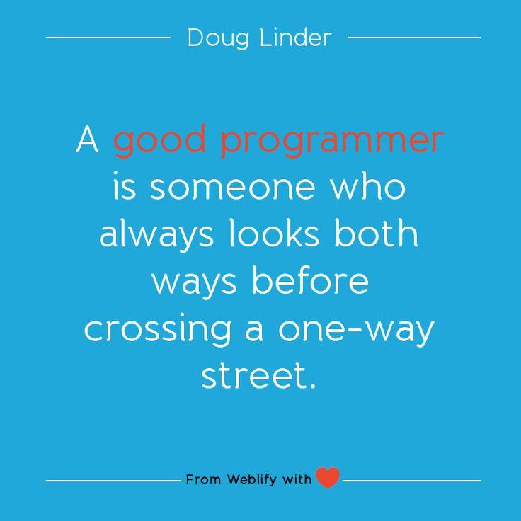 Inspiring coding quotes: Doug Linder