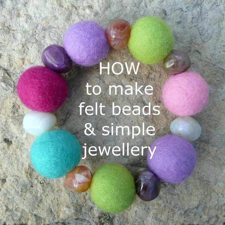 FREE TUTORIAL on Craftsy .....Felt Beads How-Tos  &  Simple Jewelry