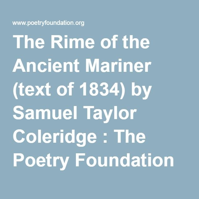 a literary analysis of the rime of the ancient mariner by coleridge The first problem for any poet of the supernatural is to relate it to familiar  experience but coleridge could not rely on his reader's feeling at home with his .