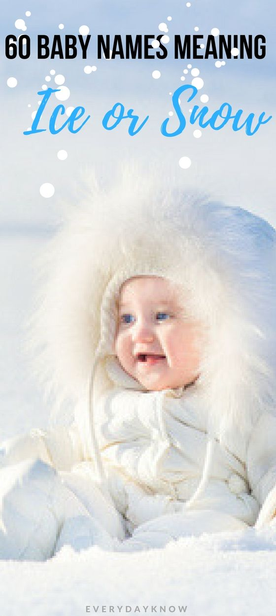 60 Baby Names Meaning Ice or Snow