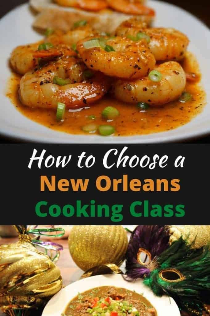 How To Choose A New Orleans Cooking Experience Traveling By Yourself Cooking Classes Cooking