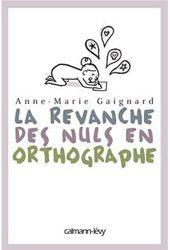 A cause de ses problèmes en orthographe, Anne-Marie Gaignard n'a pu faire les études ni exercer le travail dont elle rêvait. Après des années de recherches sur la pédagogie, le langage, le cerveau, elle s'est réconciliée avec la langue. Elle a publié des livres sur la grammaire et dirige un centre de formation en orthographe pour salariés ainsi qu'une association, Plus jamais zéro, pour les enfants et adultes dysorthographiques.