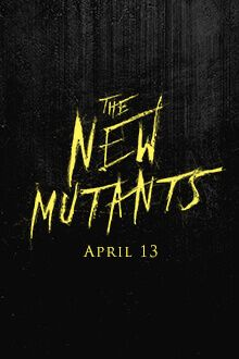 Horror, Sci-Fi, Action   Five young mutants, just discovering their abilities while held in a secret facility against their will, fight to escape their past sins and save themselves.   Starring Anya Taylor-Joy, Maisie Williams   X-Men Franchise