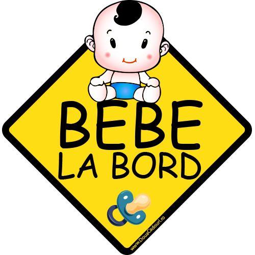 Autocolant auto Bebe la bord baietel    Autocolant (sticker) auto ce reprezinta un indicator in forma de romb cu mesajul Bebe la bord, un bebelus si o suzeta  Alegeti dimensiunea dorita: 13 x 12.7 cm sau 20 x 19.6 cm