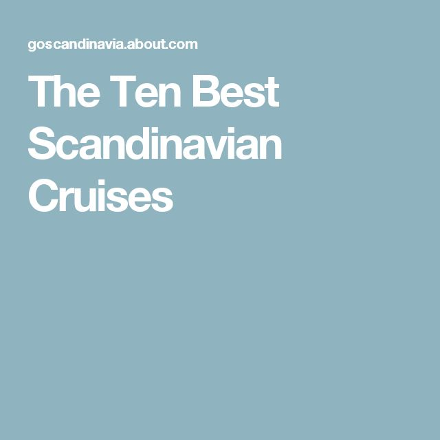 The Ten Best Scandinavian Cruises