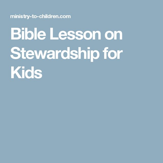 Bible Lesson on Stewardship for Kids