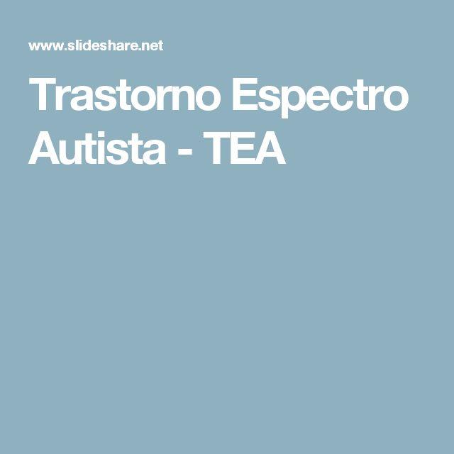 Trastorno Espectro Autista - TEA