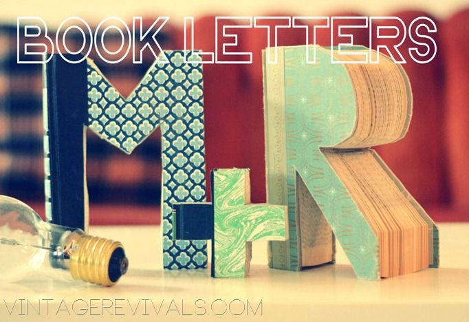 How To Make Letters Out Of Old Books!  This project cost a QUARTER!  Such a great idea for gifts!