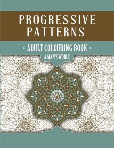 Finally a colouring book with illustrations to appeal to men - great gift idea!        Progressive Patterns - A Man's World by Niki Palmer   #adultcolouring #colouring #coloringforgrownups #colouringtechniques #colouringdesigns #coloringstuff  http://www.amazon.com/dp/1925422070/ref=cm_sw_r_pi_dp_IrxNwb08PEKS8