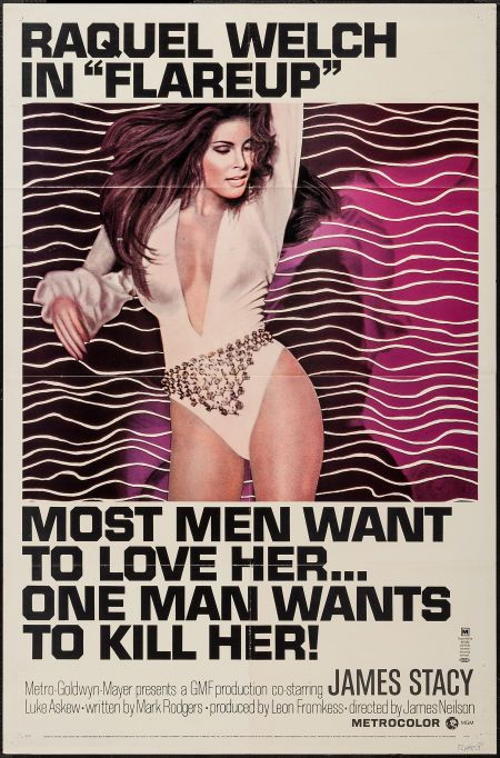 """Flareup  (MGM, 1970). One Sheets (2) (27"""" X 41""""). Crime. Starring Raquel Welch, James Stacy, Luke Askew, Don Chastain, Ron Rifkin, Jeane Byron, and Steve Conte. Directed by James Neilson."""
