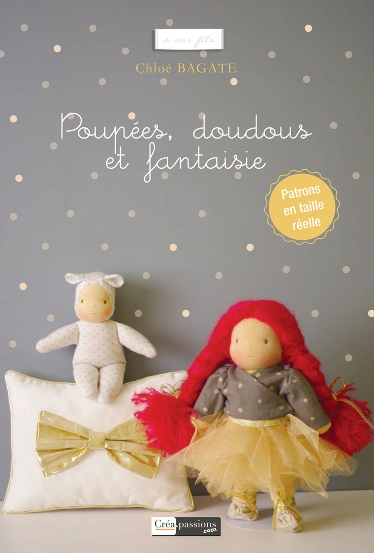 French book, Doll Making, Doudous making, sewing clothing and accessories for dolls waldorf inspired. €19.50, via Etsy.