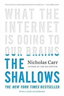 The Shallows by Nicholas Carr, recommended by Adrianna Huffington, Huffington Post