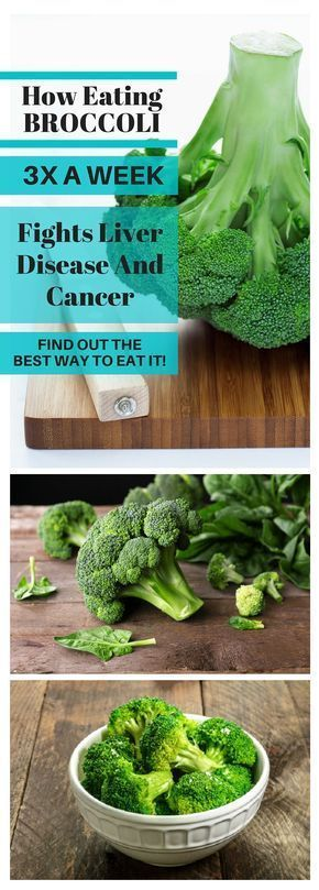 How Eating Broccoli 3X a Week Fights Liver Disease And Cancer (Here's The Best Way To Eat It)