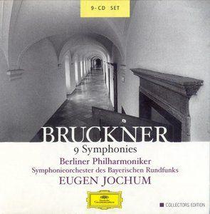 Anton Bruckner; 9 Symphonies