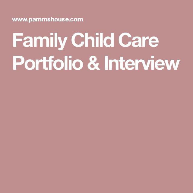 Family Child Care Portfolio & Interview