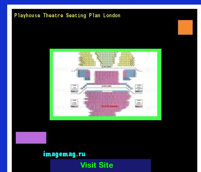 Playhouse Theatre Seating Plan London 094419 - The Best Image Search