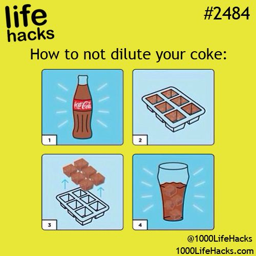 1000 Life Hacks:How to not dilute your coke.