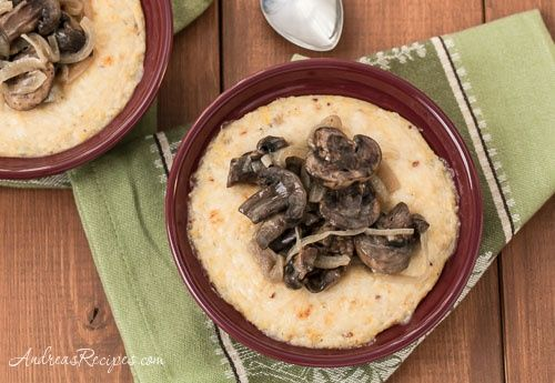 Creamy Polenta (Grits) with Sauteed Mushrooms and Onions, adapted from ...
