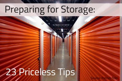 Prep Your Storage Unit Right - When you've invested in a storage unit, you want to make sure your belongings stay safe. These 23 packing tips will keep your treasured possessions safe and sound for as long as you need to store them.
