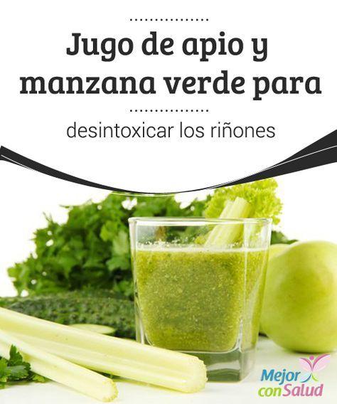 Jugo de apio y manzana verde para desintoxicar los riñones Con este delicioso jugo de apio y manzana verde vamos a conseguir una bebida vigorizante y depurativa para cuidar de la salud de nuestros riñones.