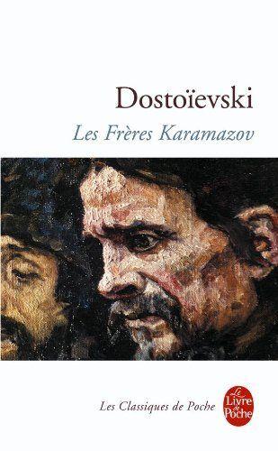 Les Frères Karamazov de Fedor Mikhaïlovitch Dostoïevski