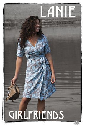 Lanie Dress The figure flattering Lanie wrap dress is perfect for most figure types. It was designed for use with woven fabrics: cotton, linen, rayon, cotton voile, etc. It is simple enough to make in a day!