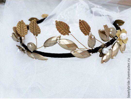 Купить Ободок - золотой, ободок для волос, ободок ручной работы, ободок невесты, греческий ободок,украшение в прическу,украшение невесты,свадебный ободок,ободки