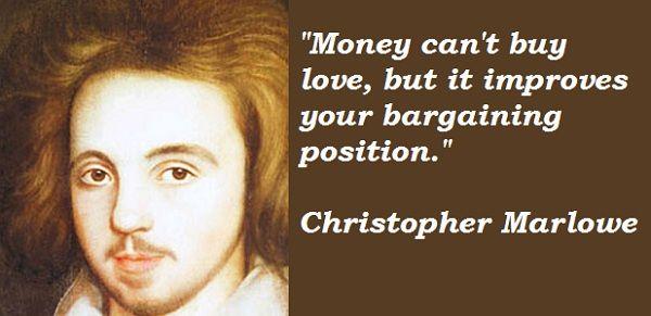 Christopher Marlowe - studied at Corpus Christi, Cambridge