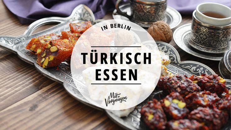 In diesen 11 Restaurants in Berlin könnt ihr authentisch #Türkisch essen