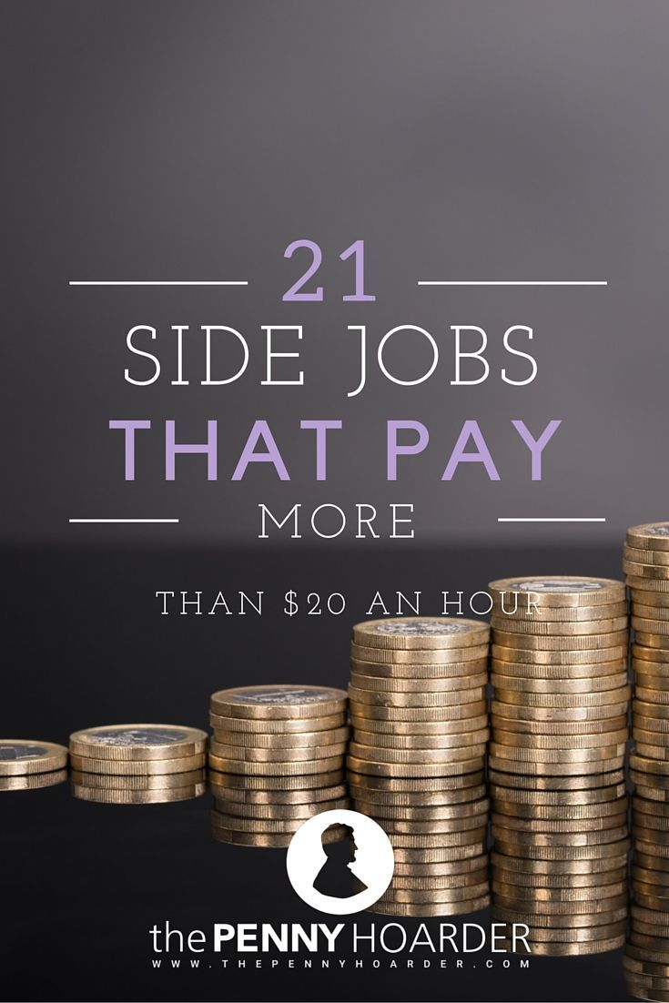 Here are 21 flexible side gigs that pay over $20 per hour. - The Penny Hoarder http://www.thepennyhoarder.com/part-time-job-20-an-hour/ Make Money Money Making Ideas