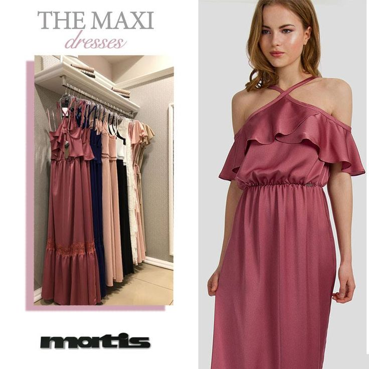 Αυτή τη σεζόν οι επιλογές σε μάξι φορέματα είναι πολλές και άκρως εντυπωσιακές!  Στα καταστήματα matis & online μπορείς να δεις την ολοκληρωμένη συλλογή και να επιλέξει ς το αγαπημένο σου κομμάτι!