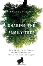 Ms. Jackson manages to capture the magnificent frenzy of the chase AND the camaraderie and generosity that typify genealogists. People who are on the fence about whether to get into genealogy or not will definitely want to read this book.shaking