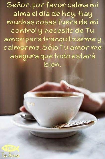 α JESUS NUESTRO SALVADOR Ω: Señor, por favor calma mi alma el día de hoy. Hay ...