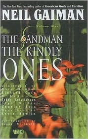 the kindly ones (the sandman #9; issues 57-69) by neil gaiman -- I have read these over and over again. If I had to pick a favorite, this one is it