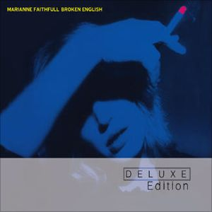 Broken English (Deluxe Edition) by Marianne Faithfull