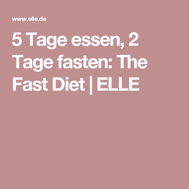 5 Tage essen, 2 Tage fasten: The Fast Diet   ELLE