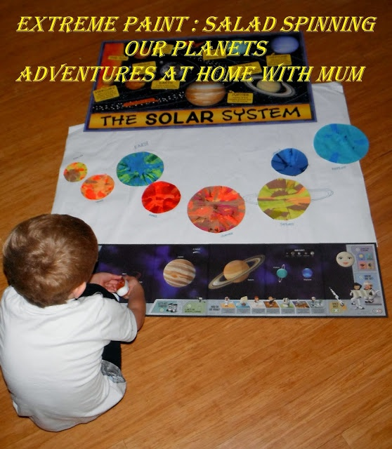 Adventures at home with Mum: Salad Spun Solar System - Extreme Paint #kidspainting #solarsystem #painting