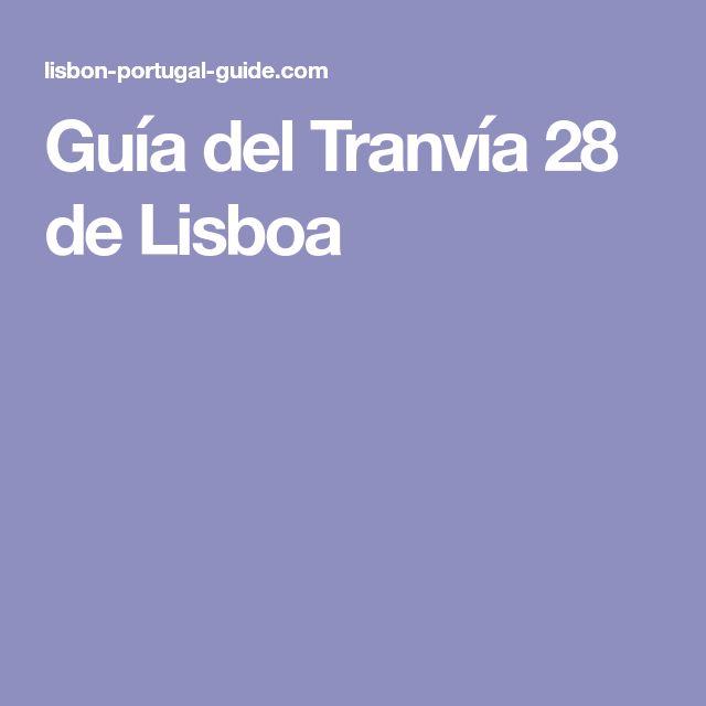 Guía del Tranvía 28 de Lisboa