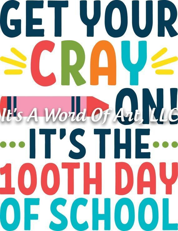 100 Days Of School 11 Get Your Crayon It S The 100th Day Etsy In 2020 100 Days Of School Lose 15 Pounds Lose 30 Pounds