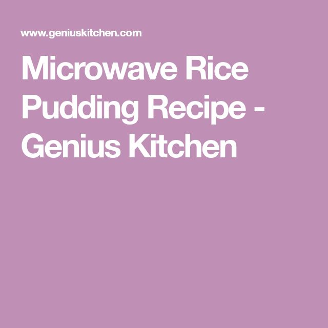 Microwave Rice Pudding Recipe - Genius Kitchen
