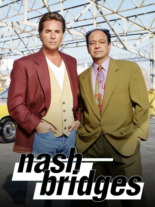 Nash Bridges                                                       Co-Stars Don Johnson & Cheech Marin  https://www.change.org/p/cbs-bring-back-tv-show-nash-bridges