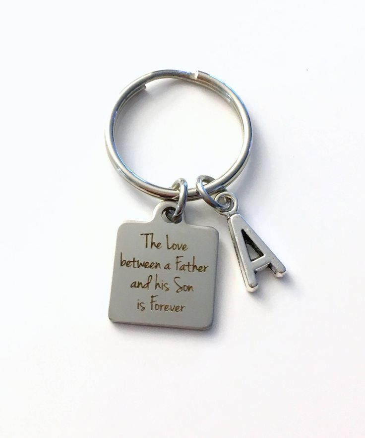 The Love between a Father and his Son is Forever Keychain, Gift for Groom Key Chain, Letter Initial Him Wedding Day Present From Dad to son by aJoyfulSurprise on Etsy