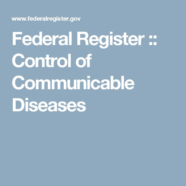 Federal Register :: Control of Communicable Diseases