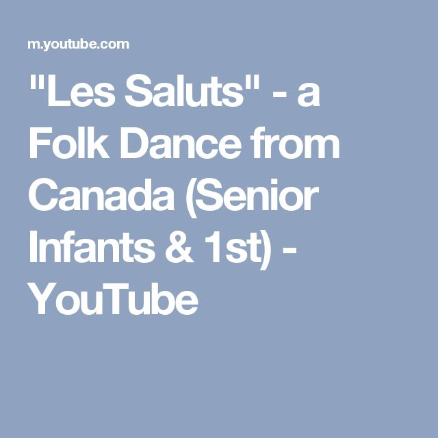 """Les Saluts"" - a Folk Dance from Canada (Senior Infants & 1st) - YouTube"