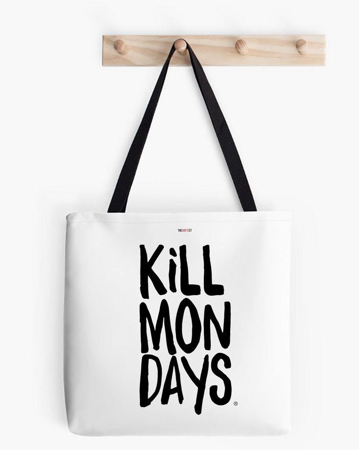 Kill Mondays Tote Bag - White tote bag