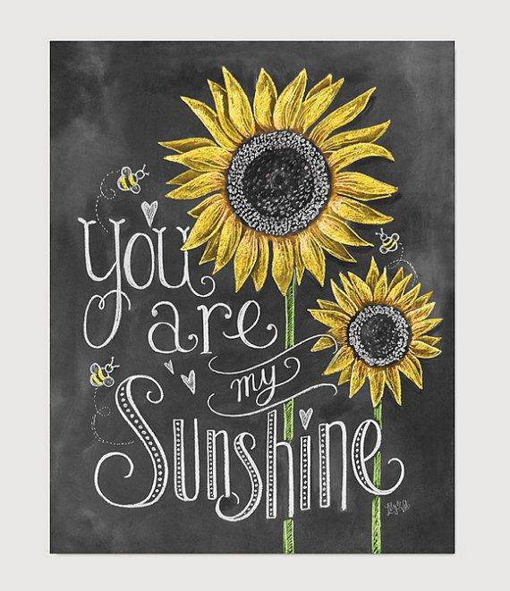 Gift for Mom – Gift for daughter – Baby shower – Nursery Art – Wall Art You Are My Sunshine – Sunflower Art – Childs Room Decor – Chalk Art