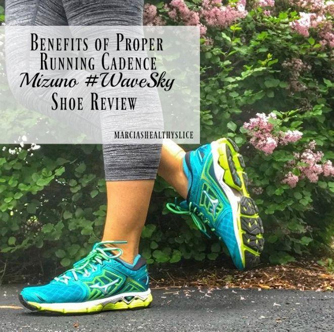 Benefits of Optimal Running Cadence Featuring Mizuno #WaveSky | The Healthy Slice